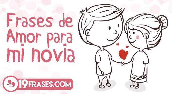 Frases De Amor Para Mi Pareja: 19 Estupendas Frases De Amor Para Mi Novia Cortas Y Bonitas