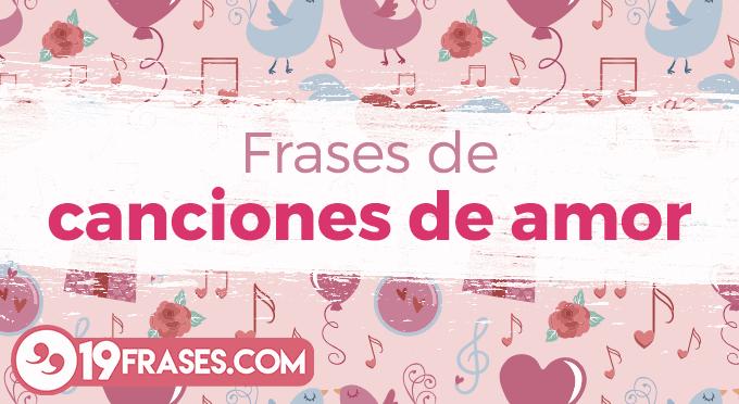 Frases Comicas De Amor: Enamorare Con Las 19 Frases De Canciones Románticas Para