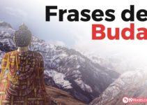 Las mejores 114 frases de Buda Gautama y el budismo