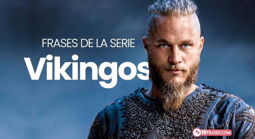 19 Frases Más Inspiradoras De Vikingos Para Compartir