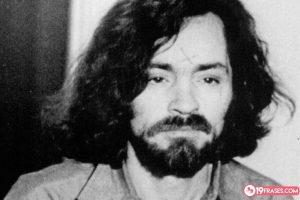 19 Frases de Charles Manson, un psicópata y gran manipulador